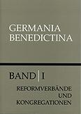 Die Reformverbände und Kongregationen der Benediktiner im deutschen Sprachraum
