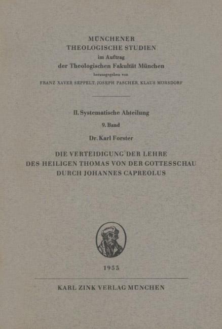 Die Verteidigung der Lehre des heiligen Thomas von der Gottesschau durch Johannes Capreolus