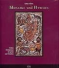 Mosaike und Hymnen