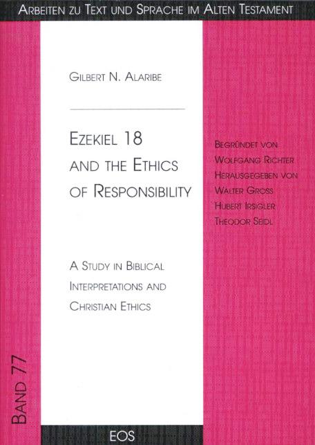 Ezekiel 18 and the Ethics of Responsibility