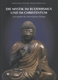 Die Mystik im Buddhismus und im Christentum