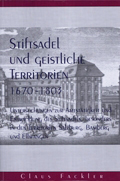 Stiftsadel und geistliche Territorien 1670-1803