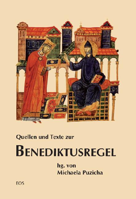 Quellen und Texte zur Benediktusregel