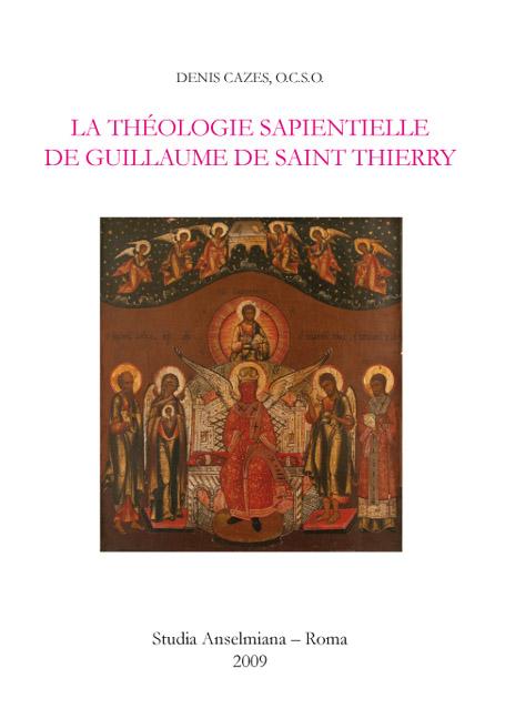 La théologie sapientielle de Guillaume de Saint Thierry