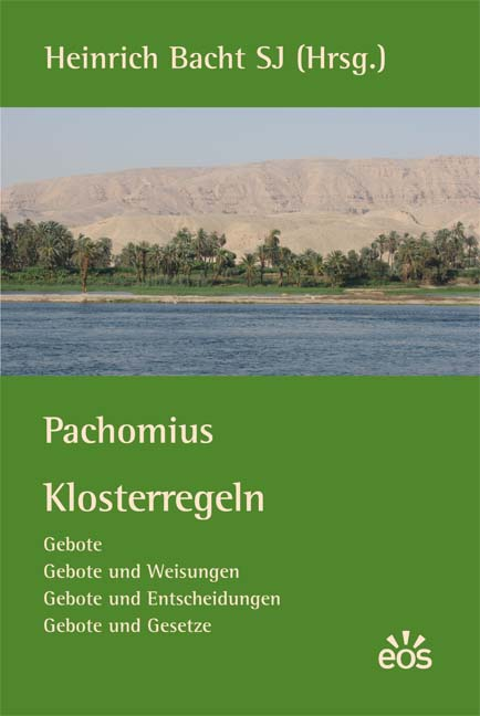 Pachomius: Klosterregeln