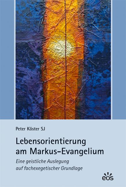 Lebensorientierung am Markus-Evangelium (ebook)