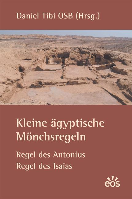Kleine ägyptische Mönchsregeln