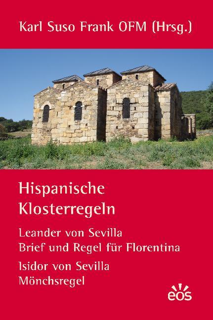Hispanische Klosterregeln