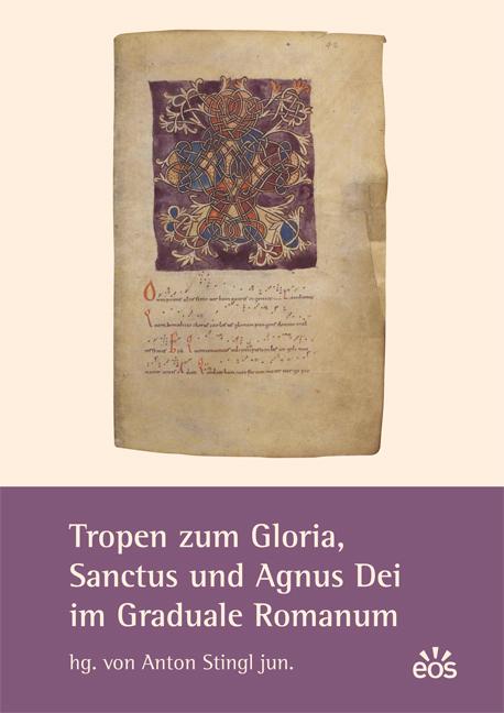 Tropen zum Gloria, Sanctus und Agnus Dei