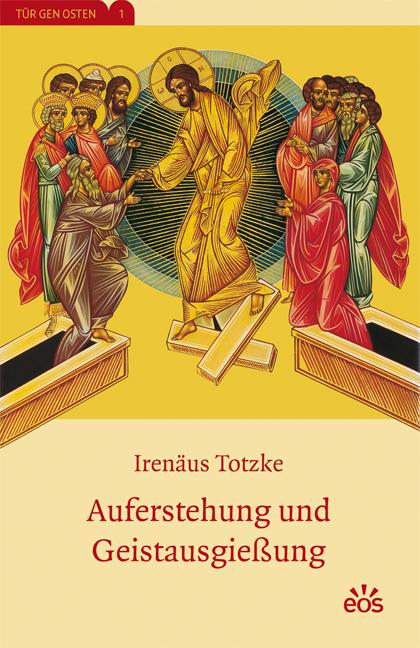 Auferstehung und Geistausgießung
