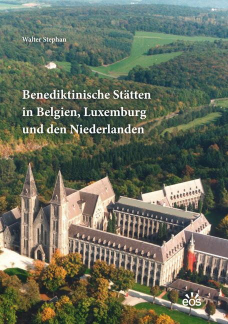 Benediktinische Stätten in Belgien, Luxemburg und den Niederlanden