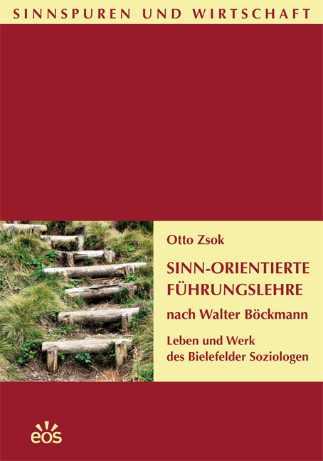 Sinn-Orientierte Führungslehre nach Walter Böckmann