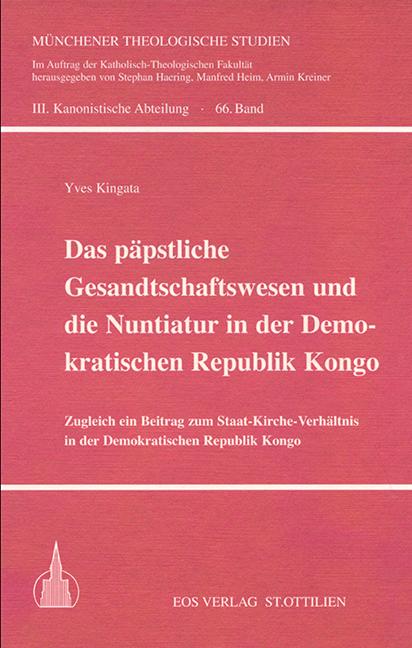 Das päpstliche Gesandtschaftswesen und die Nuntiatur in der Demokratischen Republik Kongo