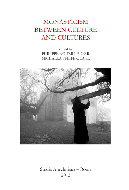 Monasticism between Culture and Cultures