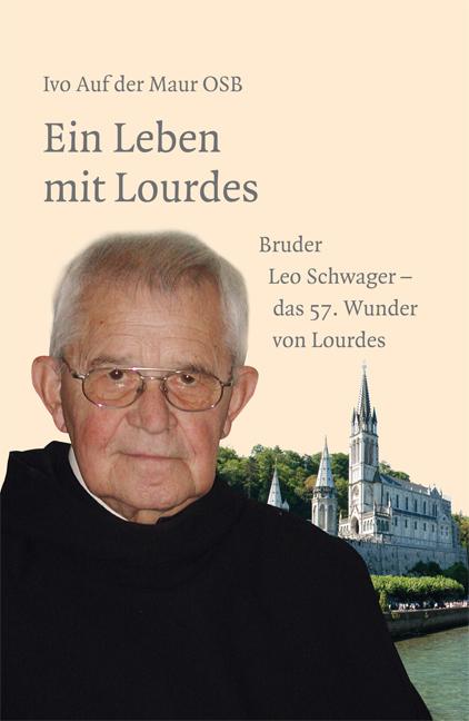 Ein Leben mit Lourdes