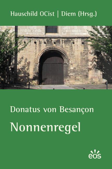 Donatus von Besançon. Nonnenregel