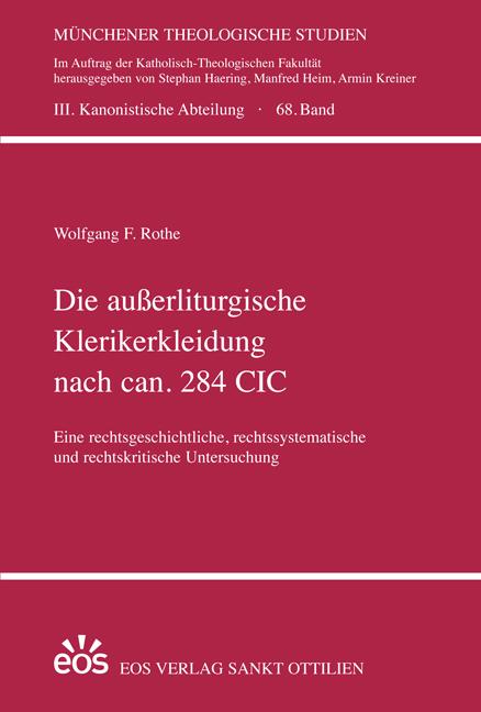 Die außerliturgische Klerikerkleidung nach can. 284 CIC