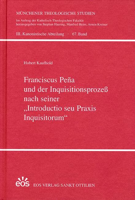 Franciscus Peña und der Inquisitionsprozeß nach seiner