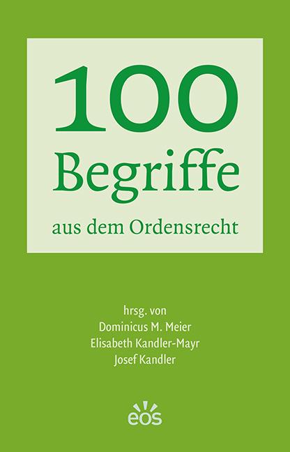 100 Begriffe aus dem Ordensrecht (ebook)