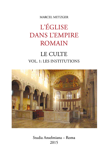 L'Église dans L'Empire romain. Le culte (ebook)