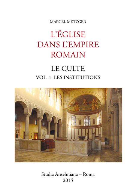 L'Église dans L'Empire romain. Le culte