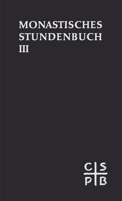 Monastisches Stundenbuch III