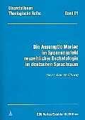 Die Assumptio Mariae im Spannungsfeld neuzeitlicher Eschatologie im deutschen Sprachraum