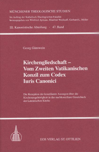 Kirchengliedschaft – vom Zweiten Vatikanischen Konzil zum Codex Iuris Canonici