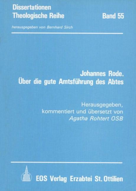 Johannes Rode. Über die gute Amtsführung des Abtes