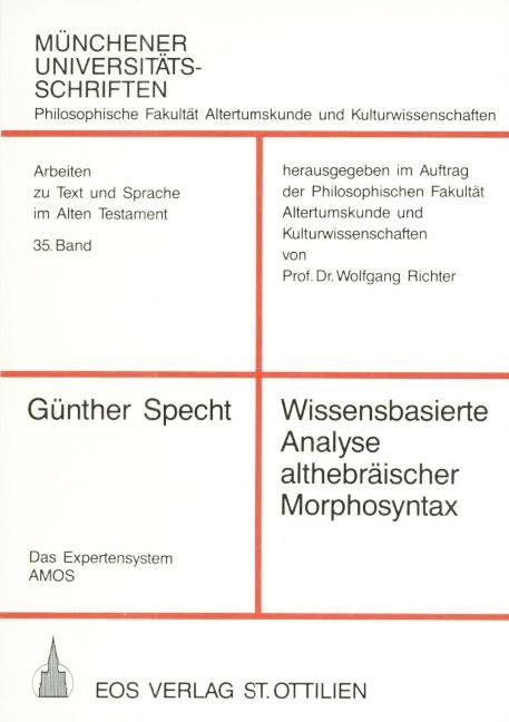 Wissensbasierte Analyse althebräischer Morphosyntax