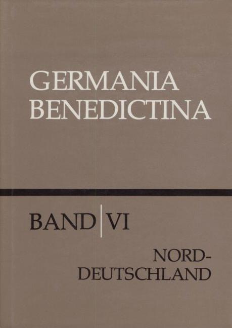 Die Benediktinerklöster in Niedersachsen, Schleswig-Holstein und Bremen