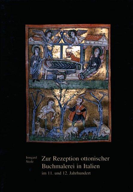 Zur Rezeption ottonischer Buchmalerei in Italien im 11. und 12. Jahrhundert