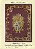 Handbuch der Bayerischen Kirchengeschichte, Band III