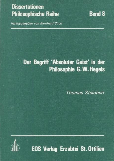 Der Begriff 'Absoluter Geist' in der Philosophie G. W. Hegels