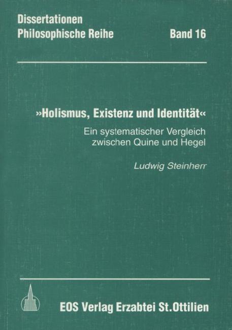 Holismus, Existenz und Identität