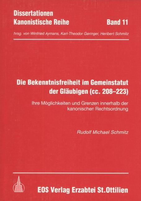 Die Bekenntnisfreiheit im Gemeinstatut der Gläubigen cc. 208-223