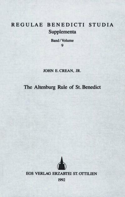 The Altenburg Rule of St. Benedict
