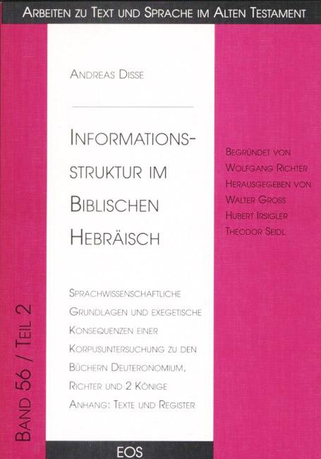 Informationsstruktur im Biblischen Hebräisch, Teil II: Anhang und Register