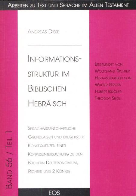 Informationsstruktur im Biblischen Hebräisch, Teil I
