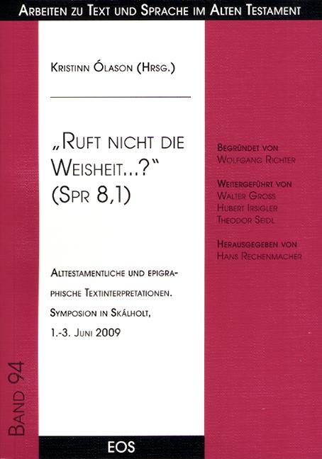 """""""Ruft nicht die Weisheit…?"""" (Spr 8,1)"""