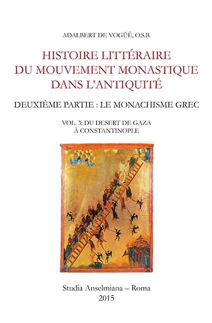 Histoire littéraire du mouvement monastique dans l'Antiquité. Deuxième partie : Le monachisme grec (ebook)