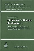 Christologie im Horizont der Seinsfrage