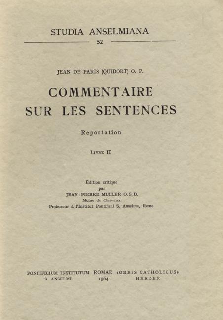 Jean de Paris (Quidort) O.P. – Commentaire sur les Sentences (Reportation). Livre II
