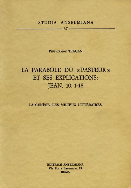 La Parabole du «Pasteur» et ses explications: Jean 10,1-18