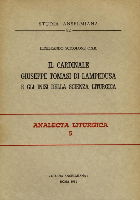 Il Cardinale Giuseppe Tomasi di Lampedusa e gli inizi della scienza liturgica