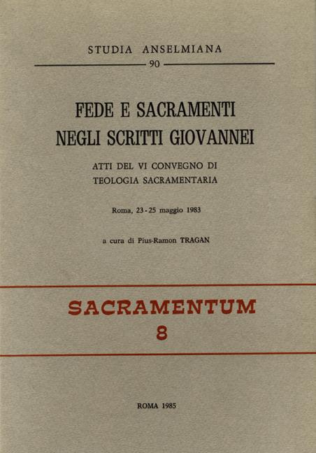 Fede e sacramenti negli scritti giovannei