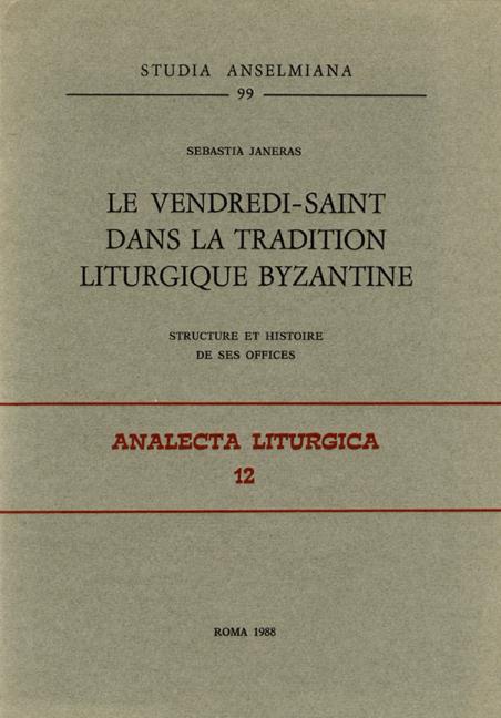 Le vendredi-saint dans la tradition liturgique byzantine
