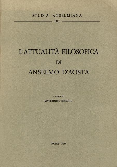 L'attualità filosofica di Anselmo d'Aosta
