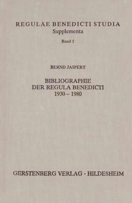 Bibliographie der Regula Benedicti 1930-1980