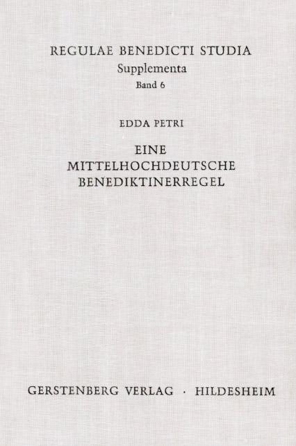 Eine mittelhochdeutsche Benediktinerregel